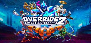 Override 2: 超級機甲聯盟
